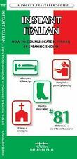 Instant Italian: How to Communicate in Italian by Speaking English (Paperback or