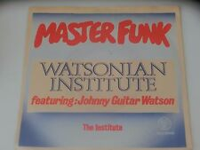 Master Funk Watsonian Institute The Institute Johnny Guitar Watson 7 Inch