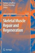 Advances in Muscle Research Ser.: Skeletal Muscle Repair and Regeneration 3...