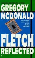 Fletch Reflected McDonald, Gregory Mass Market Paperback