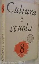 CULTURA E SCUOLA 8 1963 Boccaccio Papini Prezzolini Soffici Croce Ebrei Etica di