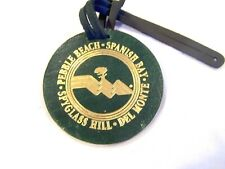 Pebble Beach-Spanish Bay-Del Monte-Spyglass Hill dark green luggage tag