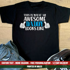What An Awesome Daddy Looks Like T Shirt Funny Fathers Day Birthday Dad Gift Top