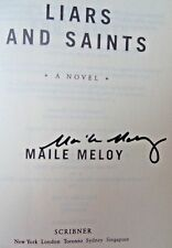 LIARS AND SAINTS by Maile Meloy (2003) ~ SIGNED ~ First Edition, Third Printing