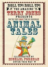 The Fantastic World of Terry Jones: Animal Tales,Terry Jones