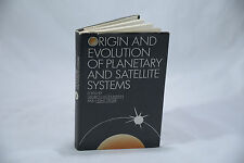 ORIGIN & EVOLUTION OF PLANETARY & SATELLITE SYSTEMS EDITED BY MOHLMANN & STILLER