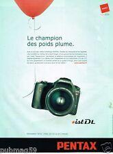 Publicité advertising 2006 Appareil photo ist DL Pentax