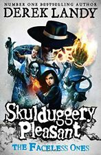 Skulduggery Pleasant: the Faceless Ones-Derek Landy