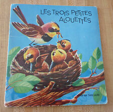 Soft Cover French Booklet Tante Lucille Les Trois Petites Alouettes !
