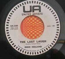 Eddie Holland   UA 280 THE LAST LAUGH  (SOUL PROMO 45)  PLAYS GREAT!