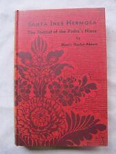 Old Book Santa Ines Hermosa Journal of the Padre's Niece Mamie Abbott 1951 GC
