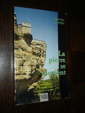 LA PIERRE SE SOUVIENT - A.-Y. Lunven 1995 - Lascaux Les Eyzies Vézère Périgord
