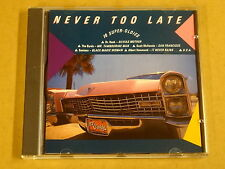 CD / NEVER TOO LATE