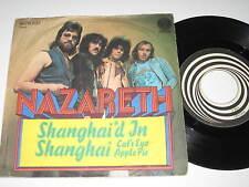 """7""""/NAZARETH/SHANGHAI`D IN SHANGHAI/Vertigo 6078203 made in Austria"""