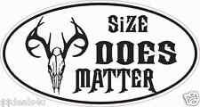Hunter Deer  Wildlife  Decal Sticker ATV Funny Toolbox Car Size Does Matter