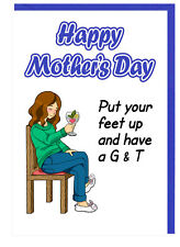 Funny Mum Stepmum Mothers Day Gin Tonic Card - Put Your Feet Up And Have A G & T