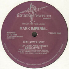 Mark Imperial - The Love I Lost (Remix) - 1989 - House Nation - HN 89095 - Usa