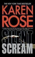 Silent Scream by Karen Rose (2010, Paperback)