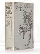 Frank Finn - Talks About Birds 1st Edition 1911 / Ornithology