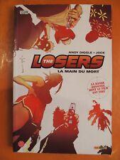 The Losers Tome 1. La main du mort. Andy Diggle & Jock. Vertigo Panini Comics