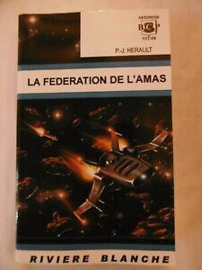 PJ Hérault : La fédération de l'amas - Rivière Blanche - 2004
