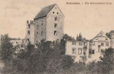 AK Bolkenhain. die Schweinhaus-Burg 1924