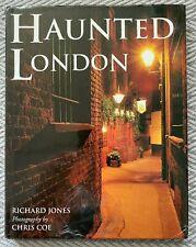 Haunted London Richard Jones Hardback 2004