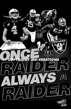 OAKLAND RAIDERS ONCE A RAIDER ALWAYS A RAIDER POSTER (EXCLUSIVE DESIGN)