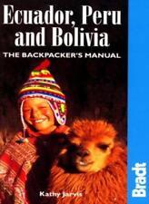 Ecuador, Perù e Bolivia: il BackPacker's Manual (Bradt Escursionismo GUIDE), Kathy