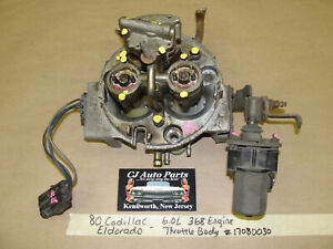 1980 Cadillac Eldorado 6.0L 368 Engine ROCHESTER THROTTLE BODY ASSEMBLY *TESTED*