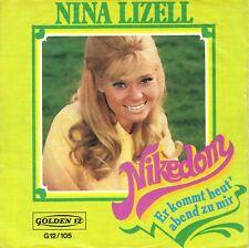 "7"" Nina Lizell – Nikedom / Er kommt heut' Abend zu mir // Germany 1971"