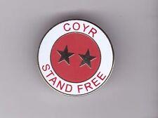"Aberdeen ""COYR - Stand Free"" - lapel badge brooch fitting"