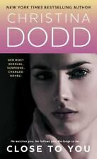 Close to You (Lost Texas Hearts, Book 3) by Dodd, Christina, Good Book