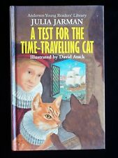 A Test for the Time-travelling Cat by Julia Jarman (Andersen, 1997) Hardback