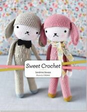 Sweet Crochet by Sandrine Deveze (2015, Book, Other)
