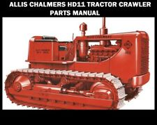 ALLIS CHALMERS HD11 COMPLETE PARTS MANUALs -630pg for AC HD-11 Crawler Service