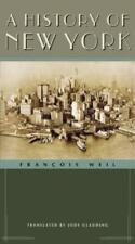 A History of New York by Francois Weil: Used