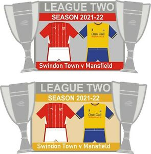 Swindon v Mansfield League Two Matchday Pin Badge 2021-22