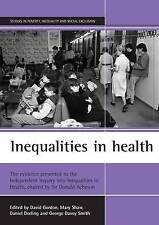 Inequalities in Health: The Evidence Presented to the Independent Inquiry into