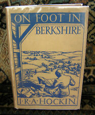 TRAVEL BOOK: ON FOOT IN BERKSHIRE BY J.R.A.HOCKIN. 1ST 1934. ATTRACTIVE DW. .