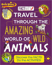 Gold Star Factivity Travel Through the Amazing World of Wild Animals, New, Parra