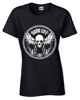 Dark Life T-Shirt S-2XL Biker tee womens motorbike rider ladies bike clothing