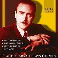 Claudio Arrau - Claudio Arrau Plays Chopin [CD]