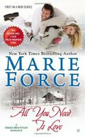 Complete Set Series - Lot of 6 Green Mountain Books by Marie Force All Need Love