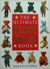 Ultimate Teddy Bear Book (The Ultimate) By Pauline c*ckrill