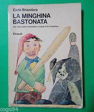 La minghina bastonata - Carlo Brizzolara - ed. Einaudi - Libri per ragazzi