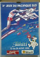 AFFICHE ORIGINALE ANCIENNE Xe JEUX DU PACIFIQUE SUD TAHITI 1995 SHELL COCA COLA