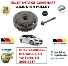 FOR INSIGNIA A 1.6 1.6-Turbo 1.8 2008-2017 INLET INTAKE CAMSHAFT ADJUSTER PULLEY