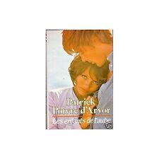 LES ENFANTS DE L'AUBE de PPDA 1983 TBE avec jaquette