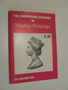 THE CONNOISSEUR CATALOGUE OF MACHIN STAMP PRINTINGS 1981